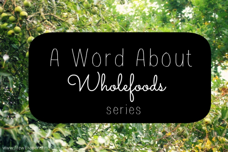 A Word About Wholefoods series